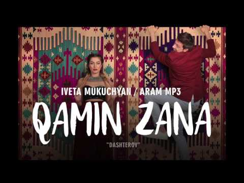 Aram MP3 & Iveta Mukuchyan - Qamin zana