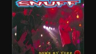 Snuff - Chalk Me Down For More