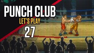 Punch Club [Part 27] - Fisting