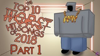 The Top Ten Worst Hit Songs of 2018 (Pt. 1)