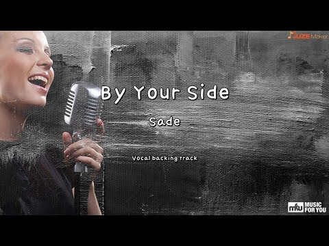By Your Side - Sade (Instrumental & Lyrics) Mp3