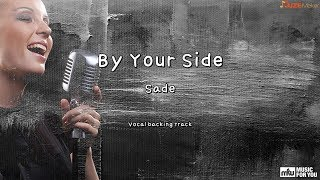 By Your Side   Sade (Instrumental & Lyrics)