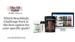 Thinking Of Buying A Beachbody Challenge Pack?  Heres What To Get (and What Not To Get)