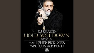 Hold You Down (Remix) (feat. Usher, Rick Ross, Fabolous & Ace Hood)