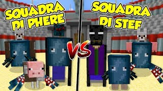 Minecraft ITA - Il MOSTRO di STEF VS il MOSTRO di PHERE