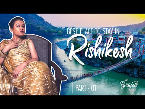 best place to visit in Rishikesh