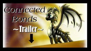 Connected Bonds -trailer-