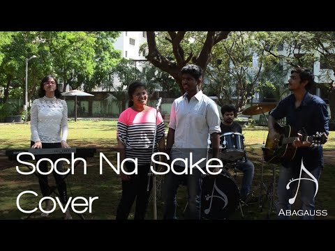 Soch Na Sake Cover    Abagauss