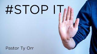 #Stop It