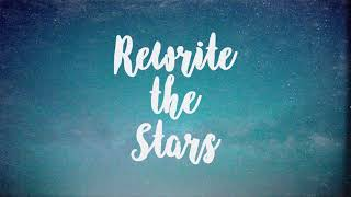 Rewrite The Stars - The Greatest Showman - Instrumental