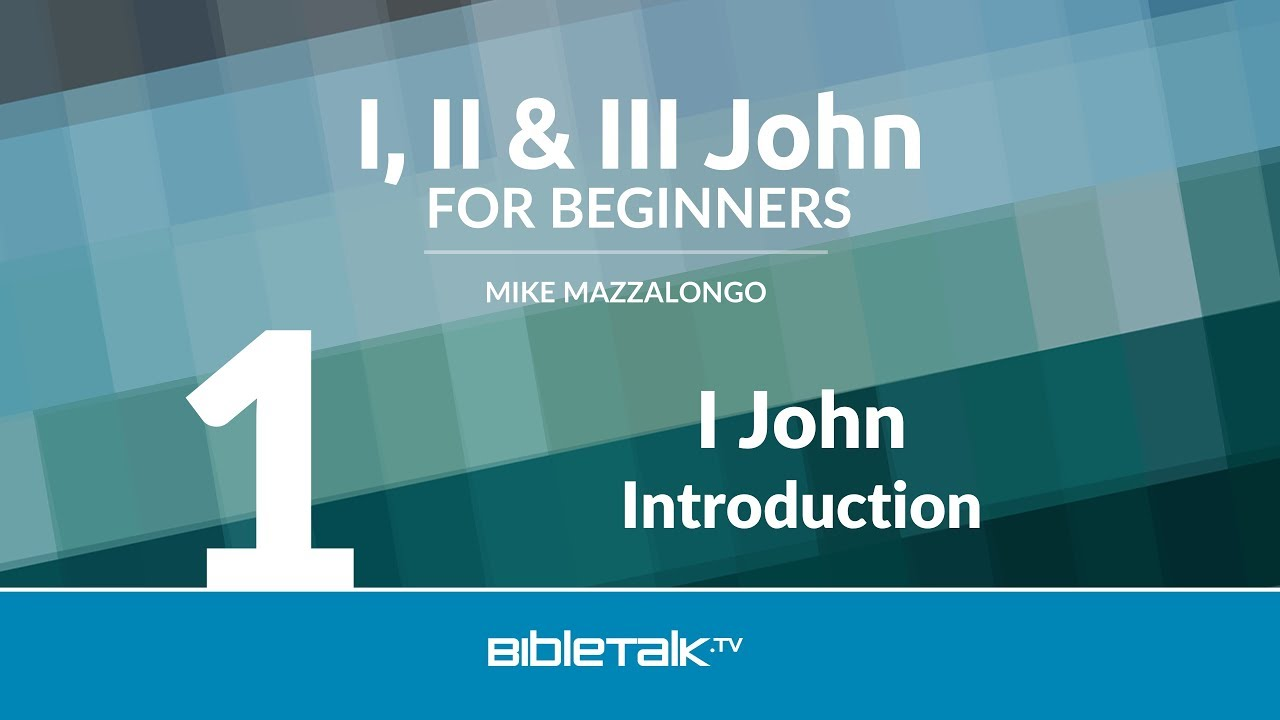 1. Introduction to I John
