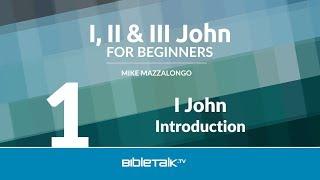 I, II & III John Bible Study