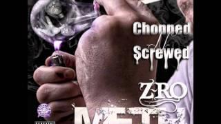 Z-Ro Ft. Bun B - Meth - Ro & Bun (Chopped & Screwed)