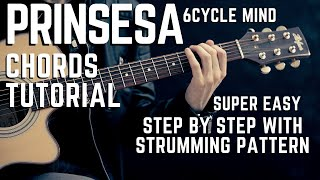 How to Play Prinsesa by 6cyclemind Complete Guitar Chords Tutorial + Lesson