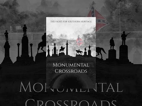Monumental Crossroads: The Fight for Southern Heritage