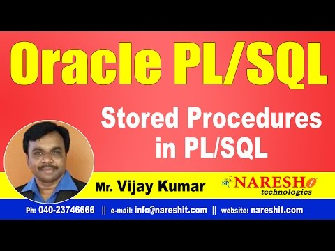 Stored Procedures in PL/SQL | Oracle PL/SQL Tutorial Videos | Mr.Vijay Kumar