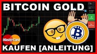 Wie kannst du Bitcoin Gold kaufen?