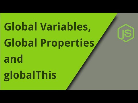JS Global Variables, Global Properties, and globalThis