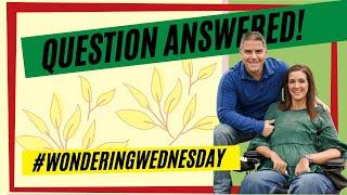 Question Answered! #WonderingWednesday