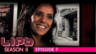 LIPS Lesbian Web Series, Season 2, Eps 7 - Feat Sheetal Sheth