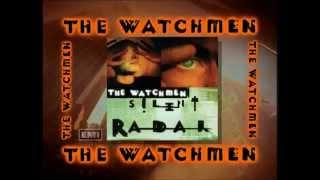 THE WATCHMEN - SILENT RADAR 15 TOUR