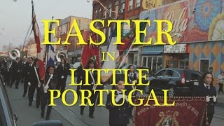 Easter in Little Portugal