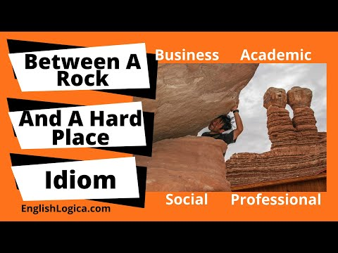 (Stuck) Between A Rock And A Hard Place - Idiom