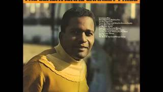 Charley Pride - Even After Everything She's Done
