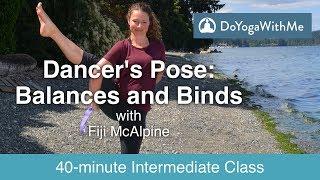 Power Yoga With Fiji McAlpine: Dancers Pose - Balance And Binds