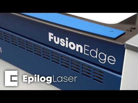 Introducing the Epilog Fusion Edge Laser - Discover What is Possible!