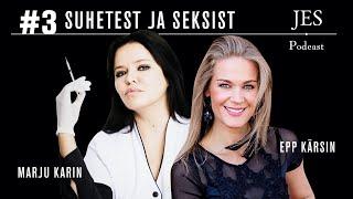 JES Podcast #3 - Epp Kärsin ja Marju Karin