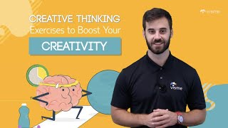 8 Creative Thinking Exercises to Boost Your Creativity