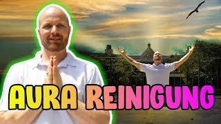 Aura Reinigung | Meditation für energetische Reinigung
