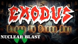 EXODUS - Blood In, Blood Out (OFFICIAL LYRIC VIDEO)