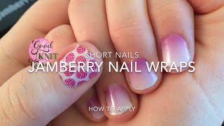 Jamberry Nail Tutorial   Short Nail Demo