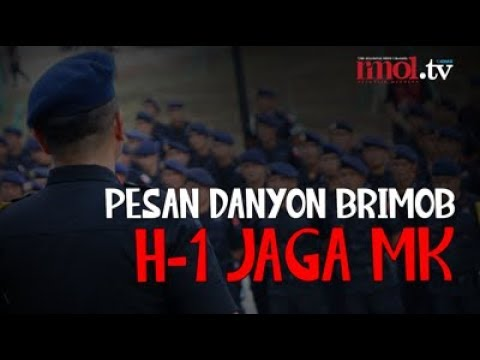 Pesan Danyon Brimob H-1 Jaga MK