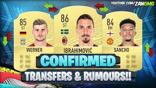 FIFA 20 | NEW CONFIRMED TRANSFERS & RUMOURS!! 😱🔥 | FT. IBRAHIMOVIC, SANCHO, WERNER..