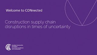 Webinar – Construction supply chain disruptions in times of uncertainty