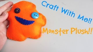 How To Make A Felt Monster    Making A Plush Monster    Craft With Me #11
