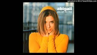 Abigail - You Set Me Free (@ UR Service Version)