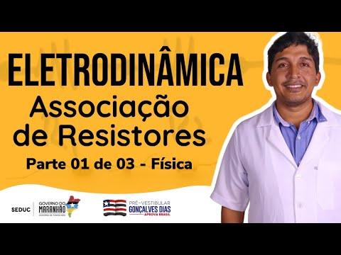 Aula 01 | Eletrodinâmica: Associação de Resistores - Parte 01 de 03 - Física