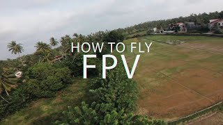 How to Fly FPV