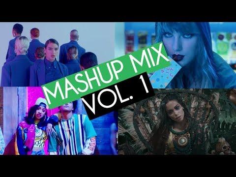 Best Pop Mashup Mix Vol. 1 (2018)