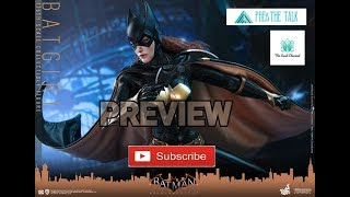 Pre & The Talk Preview Hot Toys 1/6 Scale Batgirl Arkham Knight พรีวิว