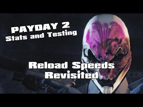 Fastest reload possible? :: PAYDAY 2 General Discussions