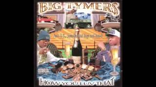 Big Tymers - How You Luv That (Feat. Juvenile & Lil Wayne)