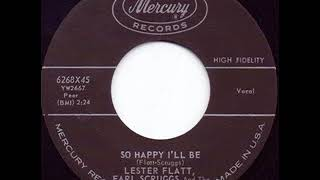 So Happy I'll Be - Lester Flatt & Earl Scruggs