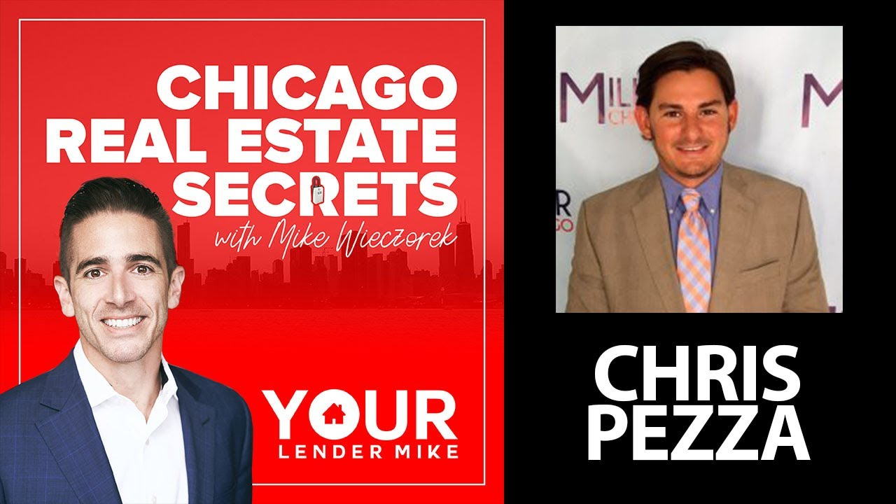 Chicago Real Estate Secrets With Chris Pezza