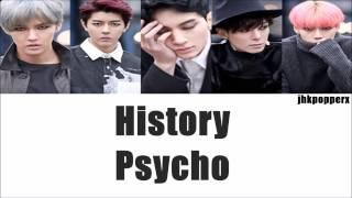 HISTORY - Psycho [Eng/Han/Rom Lyrics]
