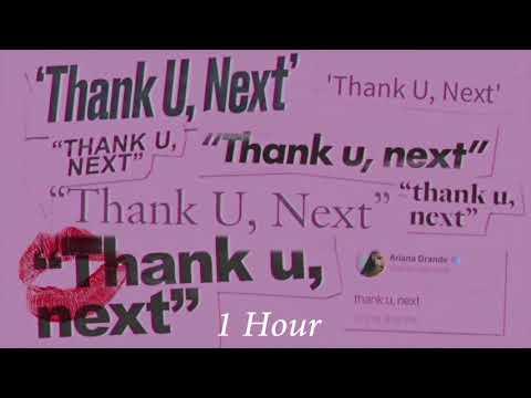 Ariana Grande - Thank You, Next [1 Hour] Loop